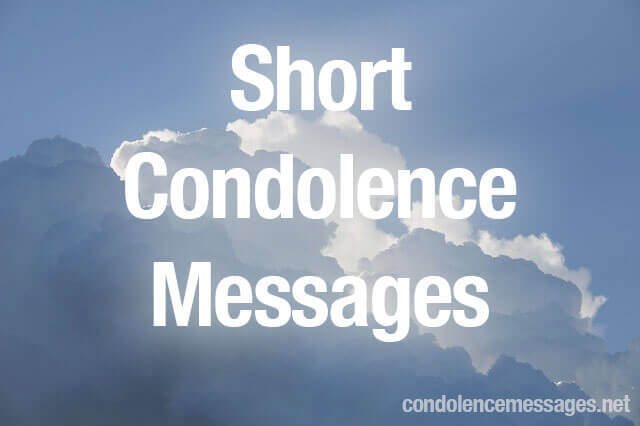 Short Condolence Message → 40 Simple Condolence Card Messages Unique Short Condolence Quotes